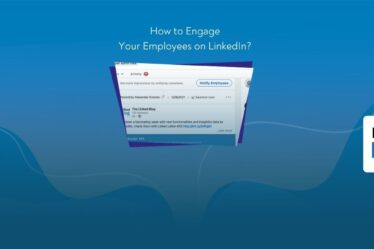 How to Engage Your Employees on LinkedIn?