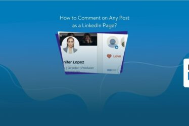 How to Comment on Any Post as a LinkedIn Page?