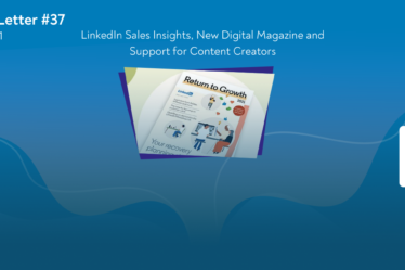 LinkedLetter - LinkedIn Sales Insights, New Digital Magazine and Support for Content Creators
